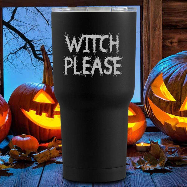 Witch Please Halloween Tumblers + Wine Glass
