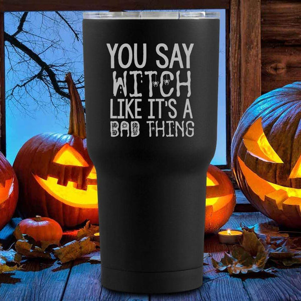 You Say Witch Halloween Tumblers + Wine Glass