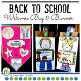 Back To School - Welcome Bag And Banner Project For The First Day Of School