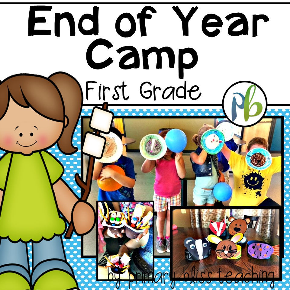 End of Year Camp Unit (First Grade) Critter Theme