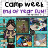 End of Year Camp Unit (For First & Second Grade)