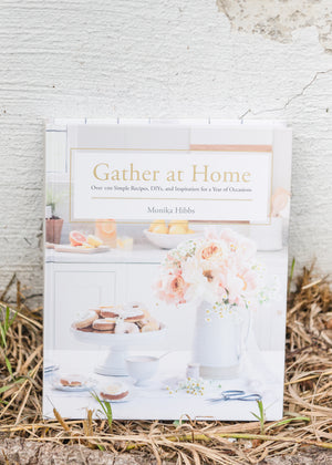 Gather At Home DIY, Recipe + Inspiration Book