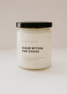 Calm Within The Chaos Coconut Soy Candle