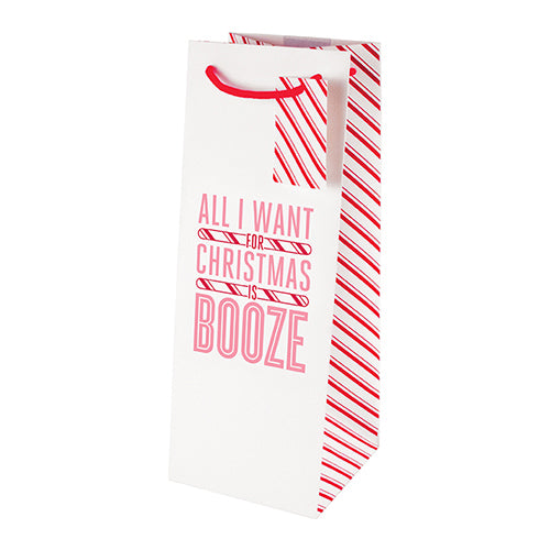 Holiday Gift/Wine Bag ~ All I Want is Booze