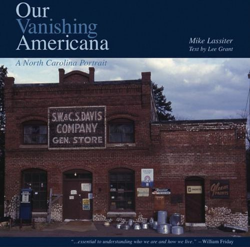 Our Vanishing Americana by Mike Lassiter