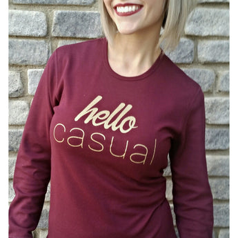 Hello Casual Maroon Long Sleeve - Silverlining & Co