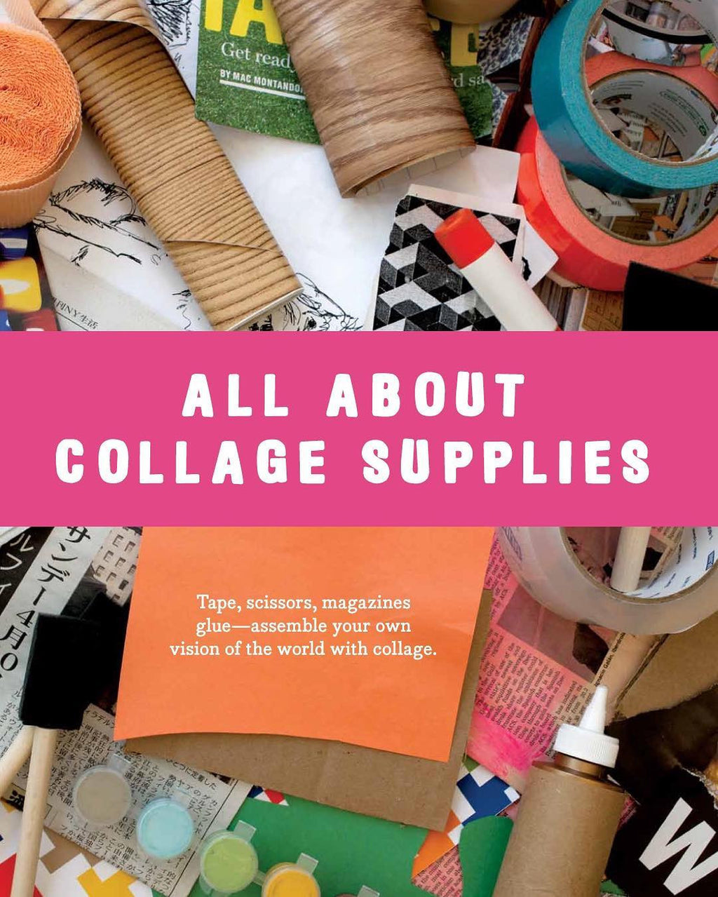 All About Collage Supplies