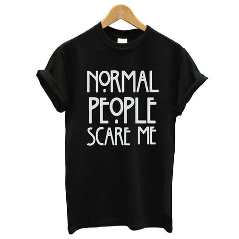 """NORMAL PEOPLE SCARE ME"" Black & White Tee - Empire Finery"