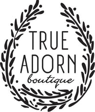 True Adorn Boutique, LLC