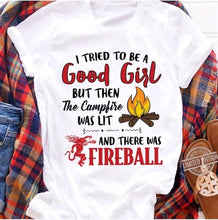 Load image into Gallery viewer, Good Girl - Fireball