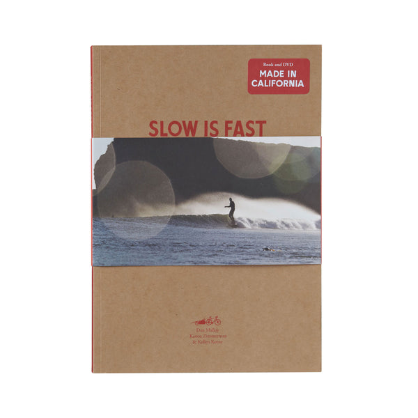 Slow Is Fast: On the Road at Home by Dan