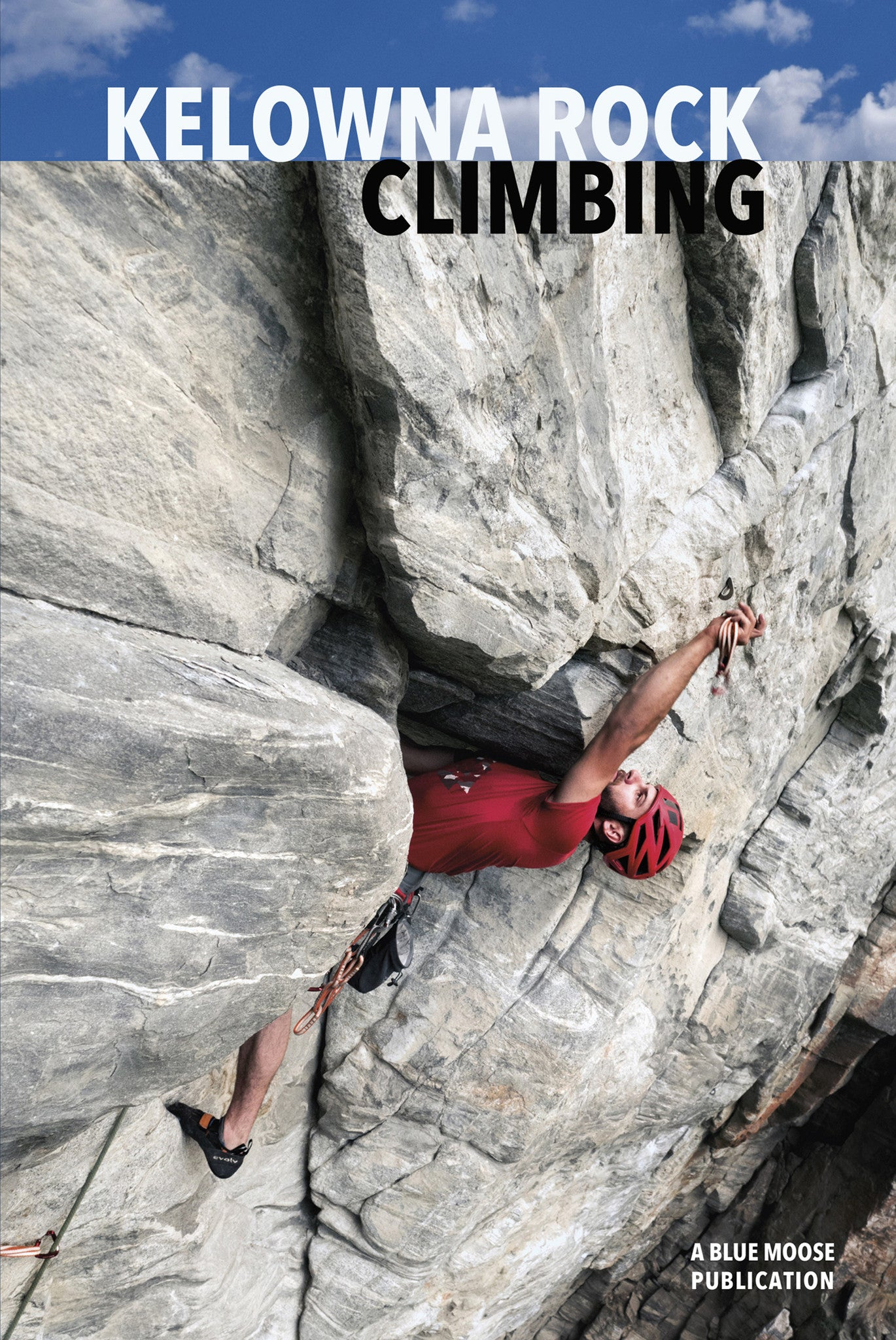 Kelowna Rock Climbing Guidebook