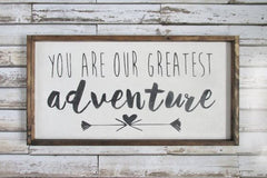 You Are Our Greatest Adventure - Rustic Nursery Sign Nursery Decor - Heart And Hand