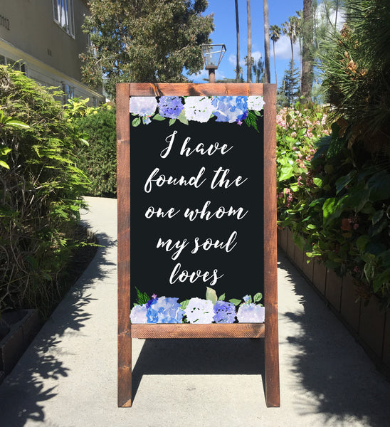 Welcome Wedding Sign - I Have Found The One Whom My Soul Loves Song Of Solomon Bible Verse Rustic Wedding Chalkboard Sandwich Board | Wedding Easel Sign - Heart And Hand