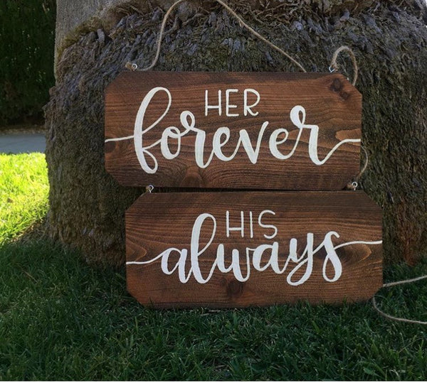 Wedding Chair Signs - Her Forever, His Always Rustic Chair Signs