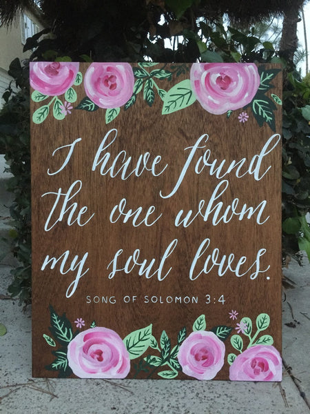 Rustic Wedding Sign - Welcome To Our Wedding I Have Found The One Whom My Soul Loves Song Of Solomon Bible Verse Sign Wooden Board - Heart And Hand