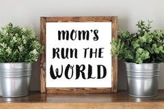 Mother Day Quote Gift Mom's Run The World - Framed Artwork Rustic Decor Chalkboard Sign
