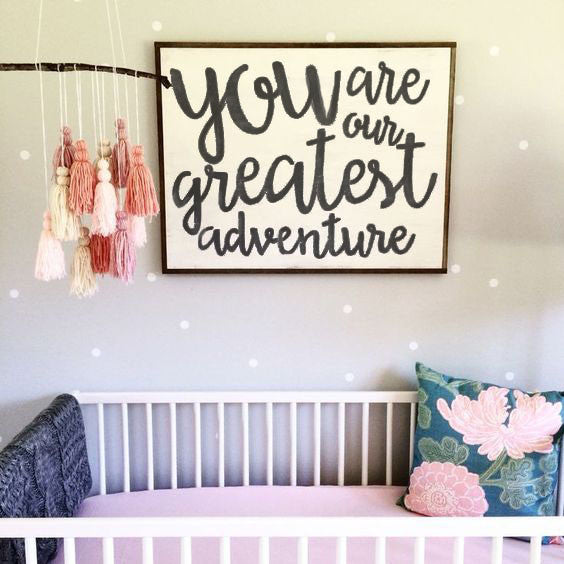 You Are Our Greatest Adventure - Rustic Nursery Framed Artwork Hand Lettered - Heart And Hand