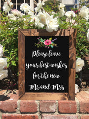 Please Leave Your Best Wishes Sign Our Guestbook - Rustic Wedding Framed Chalkboard Sign