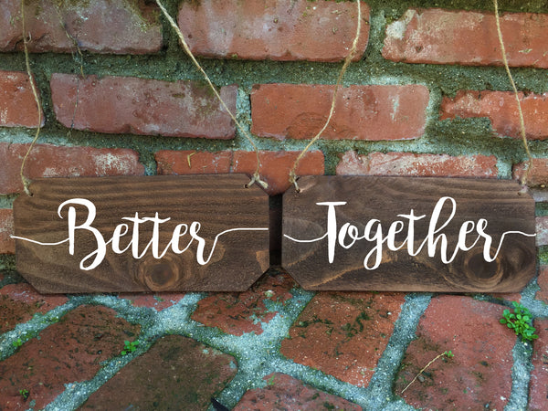 Wedding Chair Signs - Better Together Rustic Chair Signs - Heart And Hand