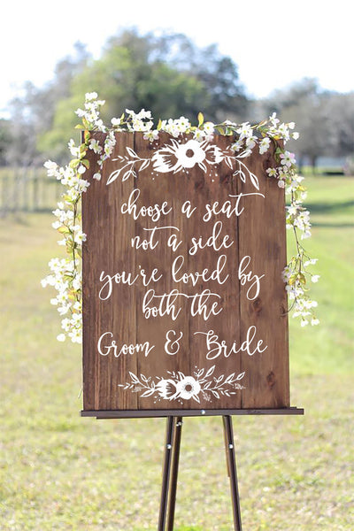 Choose A Seat Not A Side You're Loved By Both The Groom And Bride - Welcome Wedding Seating Sign Wooden Board - Heart And Hand