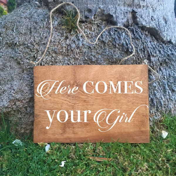 Ring Bearer Sign - Here Comes Your Girl Rustic Wedding Sign
