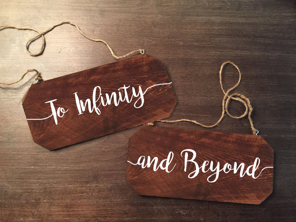 Wedding Chair Signs - To Infinity And Beyond Rustic Chair Signs - Heart And Hand