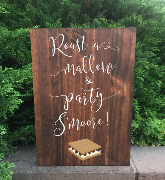 Smores Bar Wedding Sign - Roast A Mallow And Party S'more Stand Alone Wooden Wedding S'mores Bar Sign
