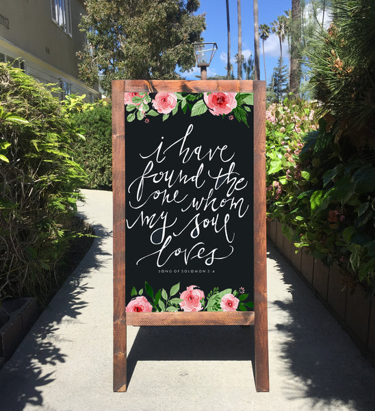 Wedding Chalkboard Sign Easel I Have Found The One Whom My Soul Loves | Wedding Sandwich Board | Rustic Wedding Decor