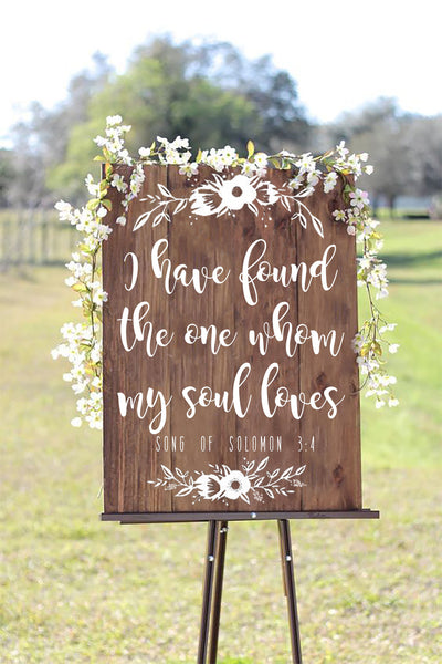 I Have Found The One Whom My Soul Loves - Welcome Wedding Sign Wooden Board - Heart And Hand