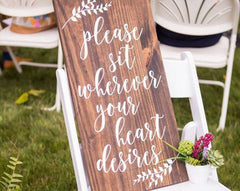 Please Sit Wherever Your Heart Desires Rustic Wooden Wedding Sign - Wooden Board - Heart And Hand
