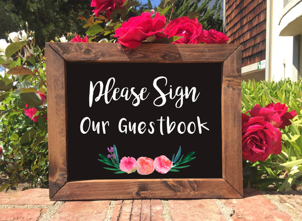Please Sign Our Guestbook - Rustic Wedding Framed Chalkboard Sign