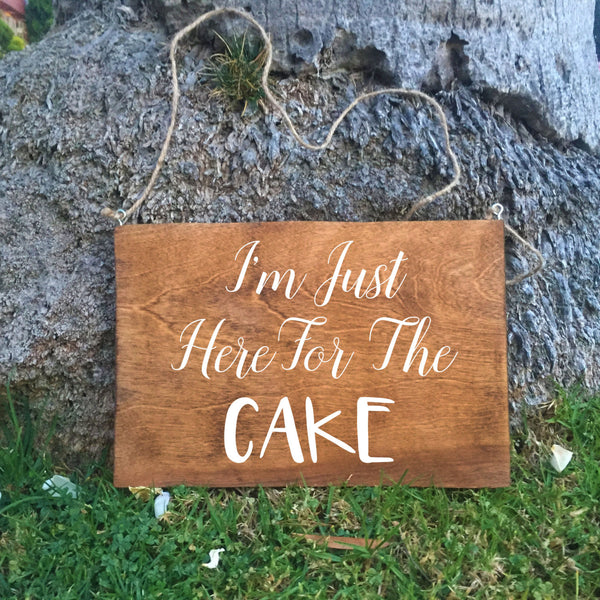 Ring Bearer Sign - I'm Just Here For The Cake Rustic Wedding Sign