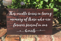 This Candle Burns In Loving Memory Wedding Sign Rustic Remembrance Wooden Stand Alone Sign - Heart And Hand
