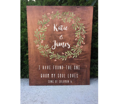 Rustic Wedding Sign - Welcome To Our Wedding I Have Found The One Whom My Soul Loves Song Of Solomon Sign Wooden Board