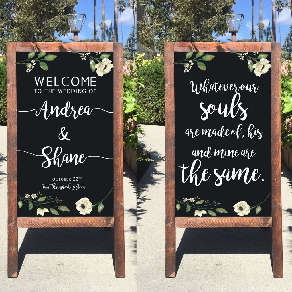 Welcome Wedding Sign - Rustic Wedding Chalkboard Sign Whatever Our Souls Are Made Of His And Mine Are The Same Sandwich Board | Easel Sign - Heart And Hand