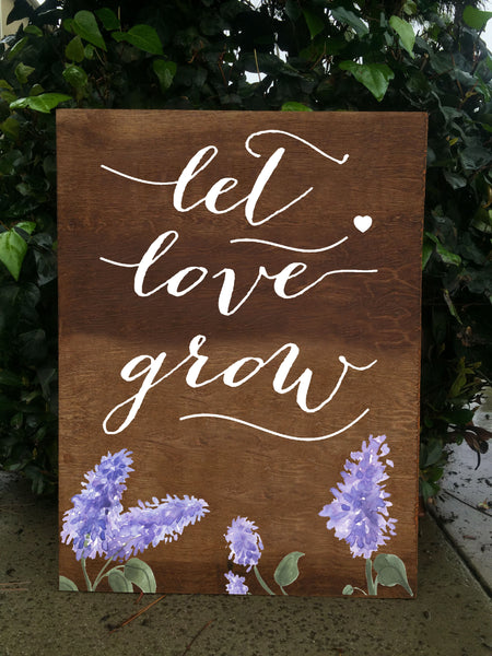 Let Love Grow - Rustic Wedding Favors Wooden Sign