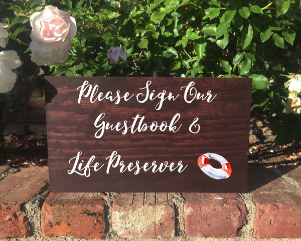 Life Preserver Guestbook Rustic Wedding Sign Please Sign Our Guestbook Wooden Stand Alone Sign - Heart And Hand