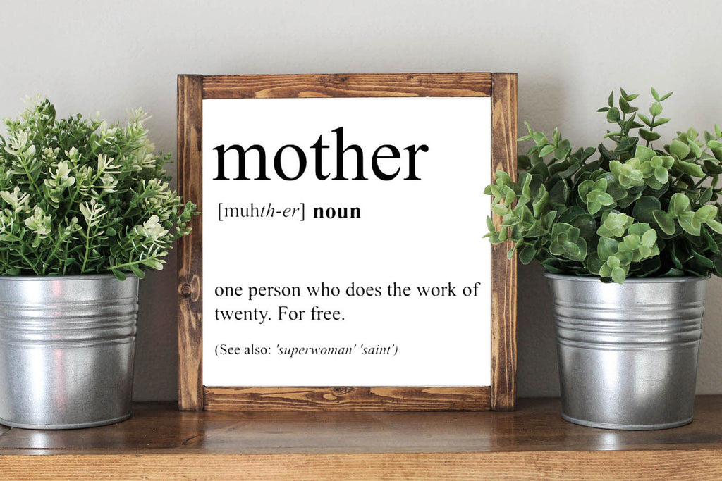 Mother Quote Mom Definition Mother's Day Gift - Framed Artwork Rustic Decor Wooden Sign
