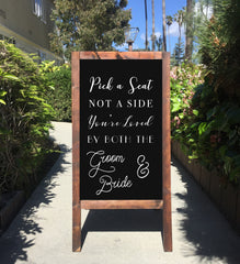 Welcome Wedding Sign - Rustic Wedding Chalkboard Sandwich Board Pick A Seat Not A Side You're Loved By Both The Groom And Bride | Wedding Easel Chalkboard Sign - Heart And Hand