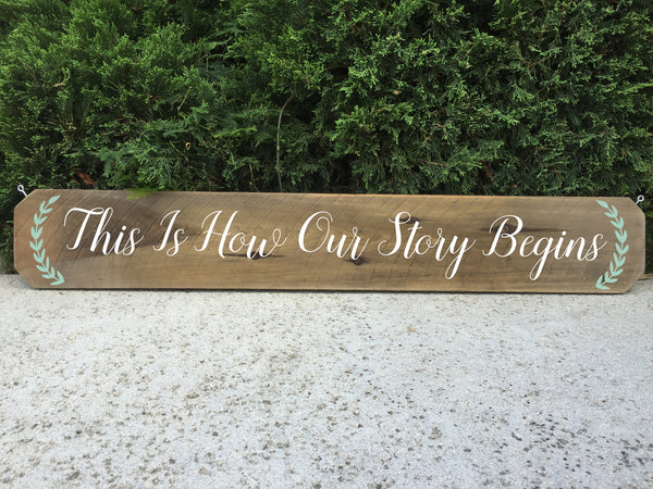 Wedding Aisle Sign Rustic Wedding Sign - This Is How Our Story Begins Ceremony Aisle Rustic Wedding Sign - Heart And Hand