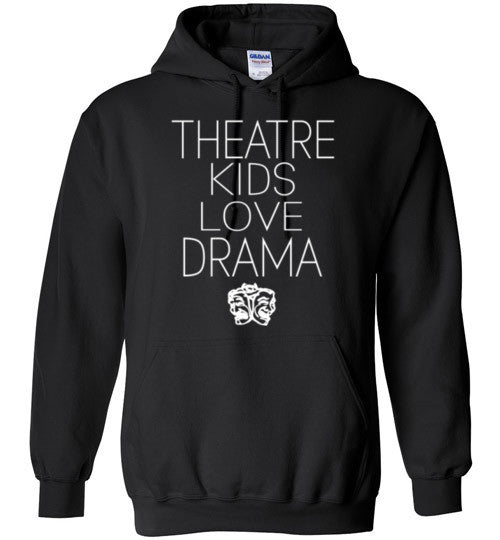 Theatre Kids Love Drama
