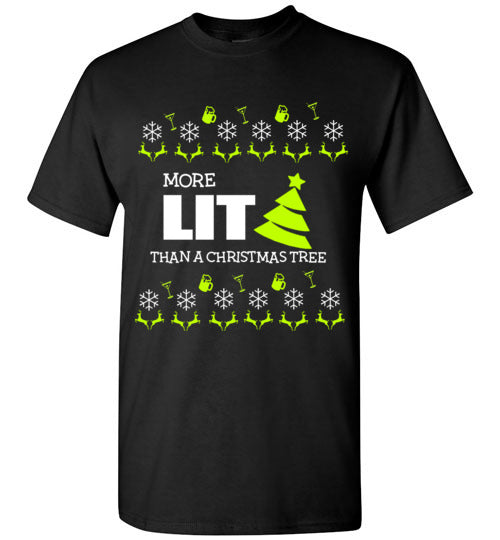 More Lit Than The Tree Tee