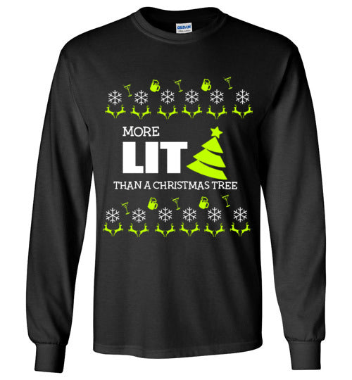 More Lit Than The Tree Longsleeve