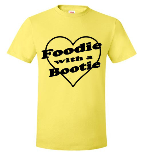 Foodie with a Bootie Tee Black