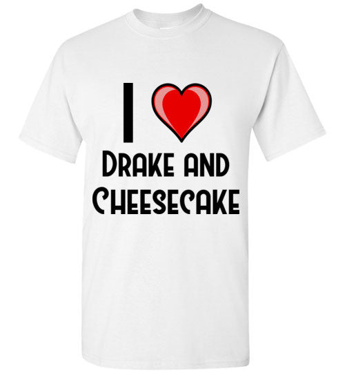 Drake and Cheesecake