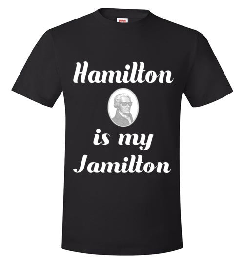 Hamilton is my Jamilton (grey)