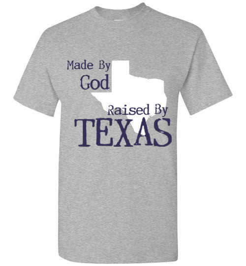 Raised By Texas Tee