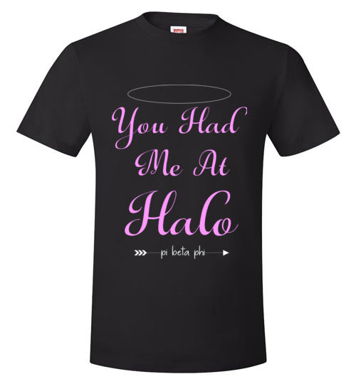 You Had Me At Halo  Black Tee