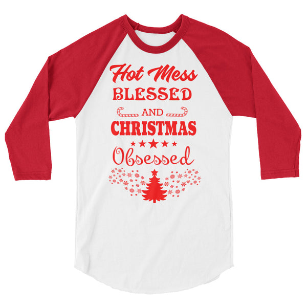 Hot Mess, Blessed and Christmas Obsessed